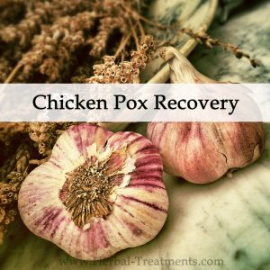 Herbal Medicine for Chicken Pox Recovery