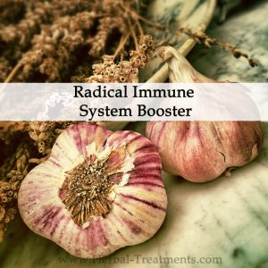 Herbal Medicine - Radical Immune System Booster