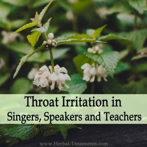 Herbal Medicine for Throat Irritations in Singers, Speakers and Teachers